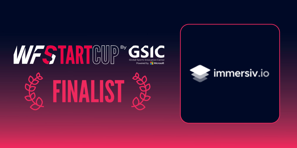 Immersiv.io finalist World Football Summit StartCup GSIC