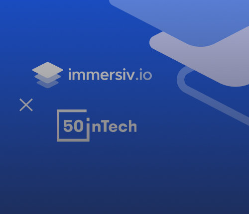 Joining 50inTech to bring more Diversity & Inclusion at Immersiv.io