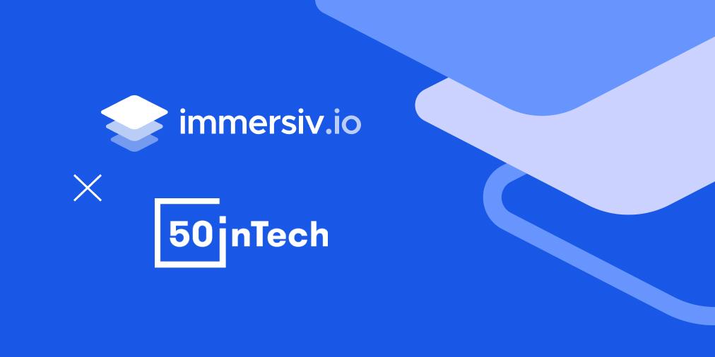 50inTech Immersiv.io Diversity Inclusion in Tech