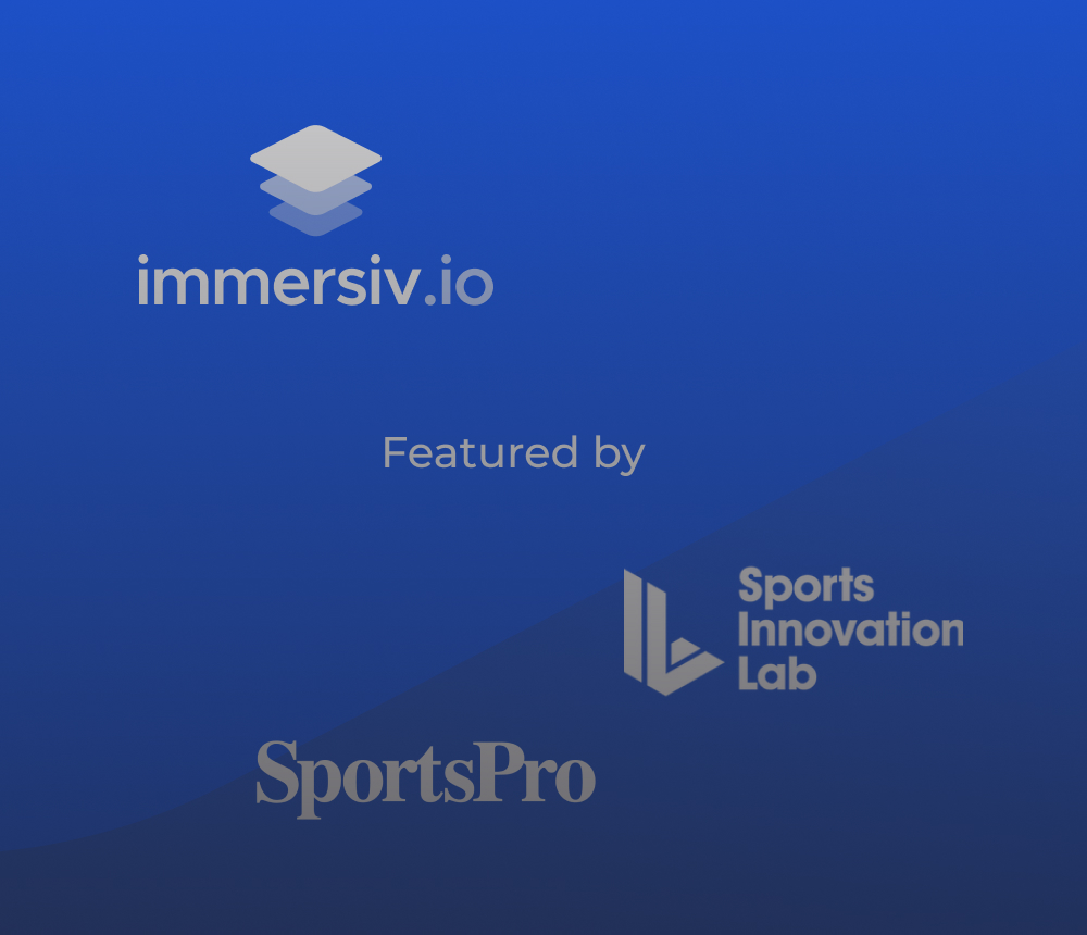 Immersiv.io recently highlighted by SportsPro & Sports Innovation Lab